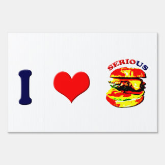 I Love Serious Burgers(horizontal) Lawn Sign