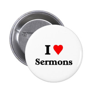I love sermons 2 inch round button