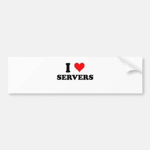 I Love Servers Bumper Stickers