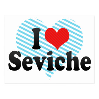 I Love Seviche Postcard