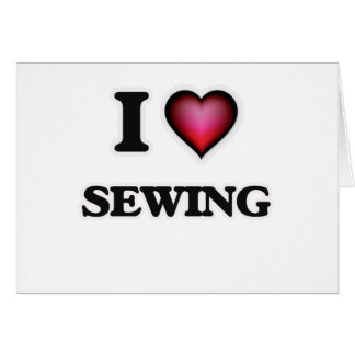 I Love Sewing Card