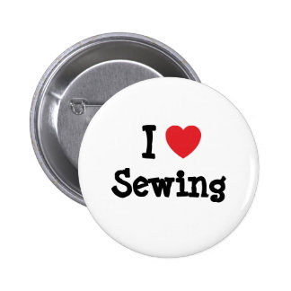 I love Sewing heart custom personalized Pinback Button