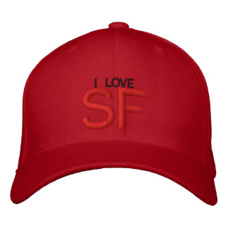I LOVE SF EMBROIDERED HAT