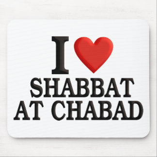 I love Shabbat at Chabad Mouse Pad