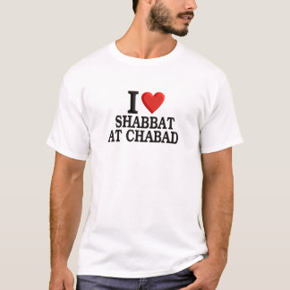 I love Shabbat at Chabad T-Shirt