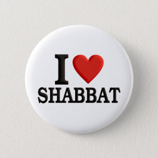 I love Shabbat Pinback Button