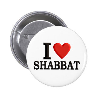 I love Shabbat Pinback Button
