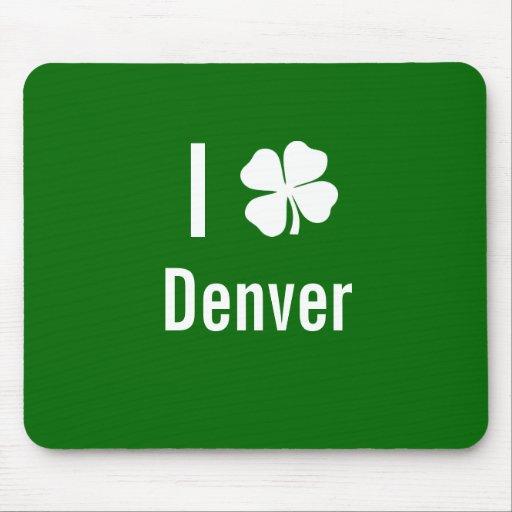 I love (shamrock) Denver St Patricks Day Mouse Pad