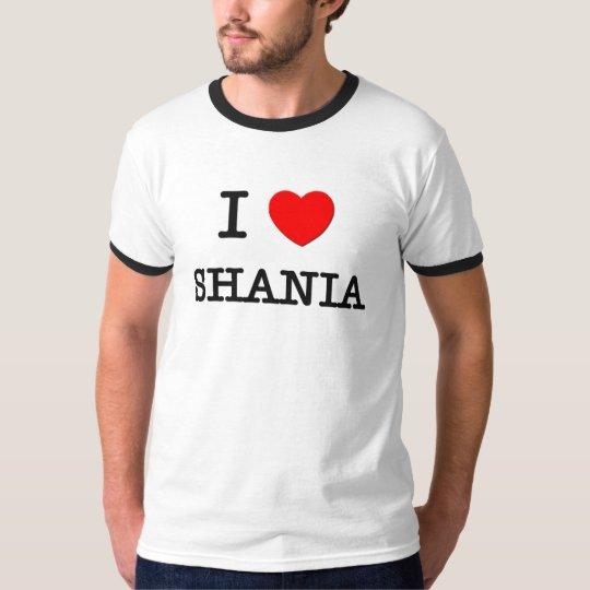 I Love Shania T-Shirt