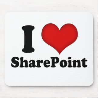 I Love SharePoint MousePad