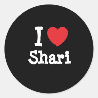 I love Shari heart T-Shirt Round Sticker
