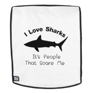I Love Sharks It's People That Scare  Me Shark Backpack