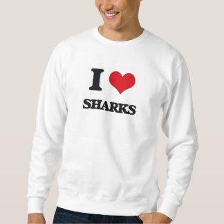 I Love Sharks Sweatshirt