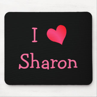 I Love Sharon Mouse Pad