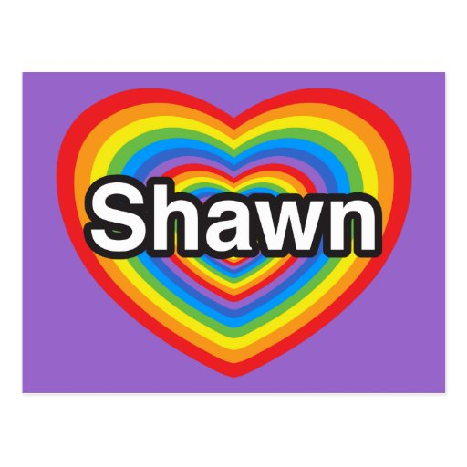 I love Shawn. I love you Shawn. Heart Postcard