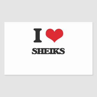 I Love Sheiks Rectangular Sticker