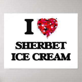 I Love Sherbet Ice Cream food design Poster