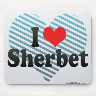 I Love Sherbet Mouse Pad