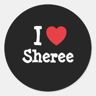 I love Sheree heart T-Shirt Stickers