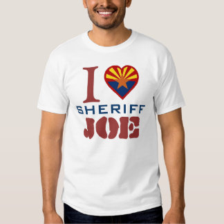 I Love Sheriff Joe T Shirt