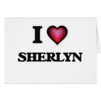 sherlyn name. i love sherlyn card name