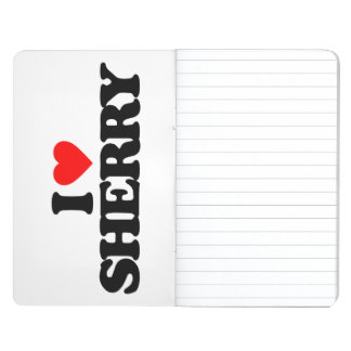 I LOVE SHERRY JOURNALS