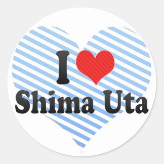 I Love Shima Uta Round Sticker