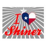 I Love Shiner, Texas Post Card