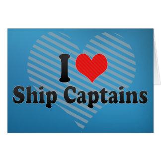 I Love Ship Captains Card