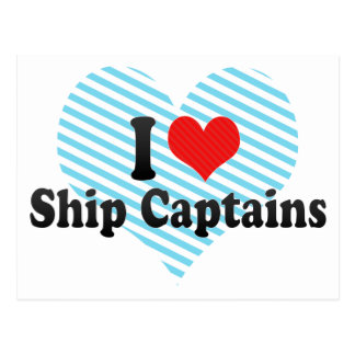 I Love Ship Captains Post Cards