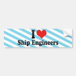 I Love Ship Engineers Bumper Sticker