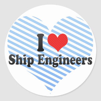 I Love Ship Engineers Round Sticker