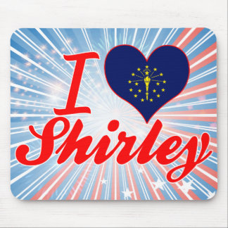 I Love Shirley, Indiana Mousepads