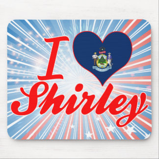I Love Shirley, Maine Mouse Pad