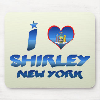 I love Shirley, New York Mouse Pad