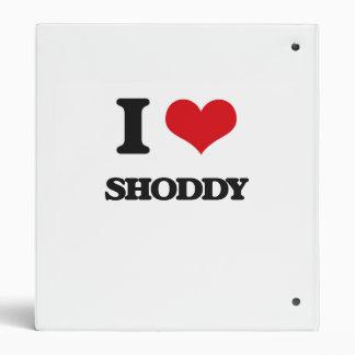 I Love Shoddy 3 Ring Binders