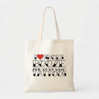 I love shoes booze and boys with tattoos tote bag