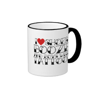 I love shoes booze and boys with tattoos ringer mug