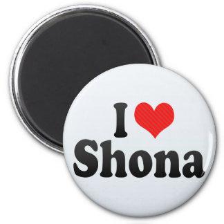 I Love Shona Magnets