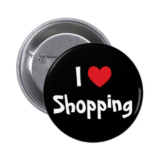 I Love Shopping Pinback Button