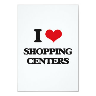I Love Shopping Centers 3.5x5 Paper Invitation Card