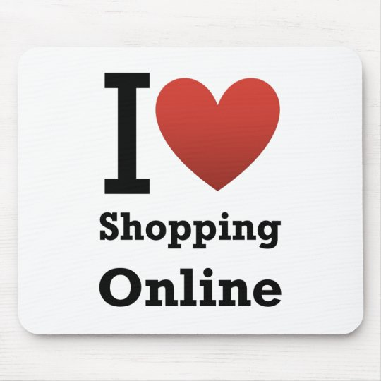 i love shopping online mouse pad