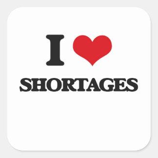 I Love Shortages Square Sticker