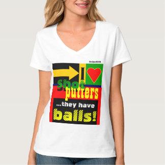 """""""I Love Shot Putters"""" T-Shirt"""