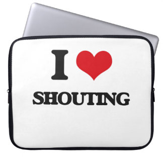 I Love Shouting Laptop Computer Sleeves