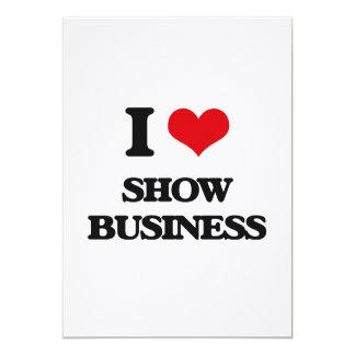 I Love Show Business 5x7 Paper Invitation Card