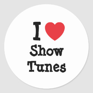 I love Show Tunes heart custom personalized Round Stickers