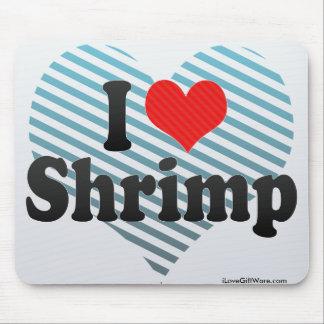 I Love Shrimp Mouse Pad