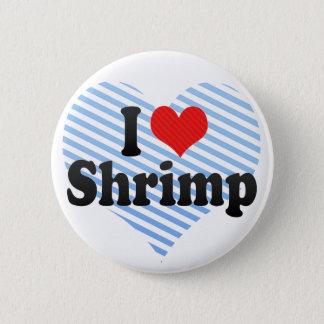 I Love Shrimp Pinback Button
