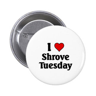 I love Shrove Tuesday 2 Inch Round Button